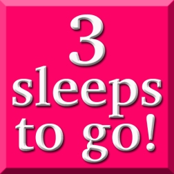 Image result for Three Sleeps to Go Picture
